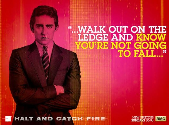 Halt and Catch Fire Fall Quote